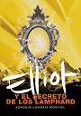 More about Elliot y el secreto de los Lamphard